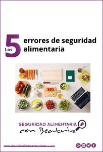 Los 5 errores de seguridad alimentaria